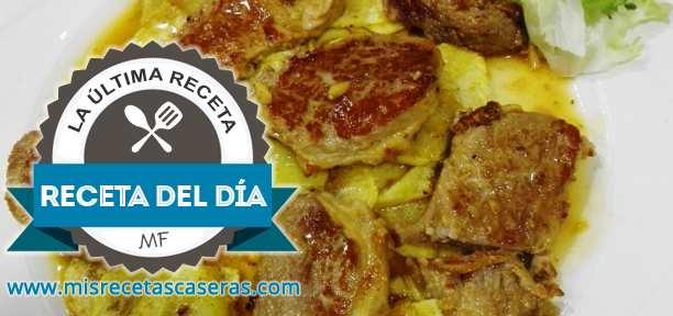 RECETA DEL DÍA: Solomillo con Patatas Panaderas