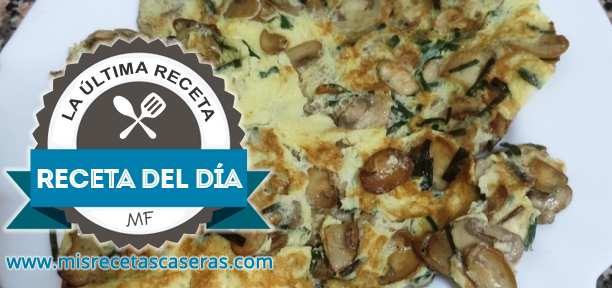 RECETA DEL DÍA: Tortilla de Champiñones para Dieta
